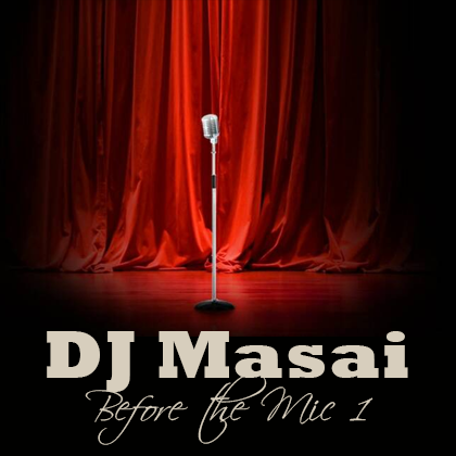 http://www.djmasai.com/wp-content/uploads/2013/02/before-the-mic-1.png