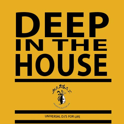 http://www.djmasai.com/wp-content/uploads/2013/02/deep-in-the-house-1.jpg