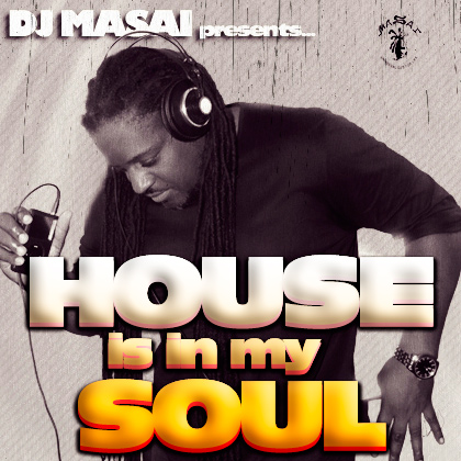 http://www.djmasai.com/wp-content/uploads/2013/02/house-is-in-my-soul-2-1.jpg