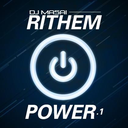 http://www.djmasai.com/wp-content/uploads/2014/10/rithem-power.jpg